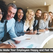 How to Make Your Employees Happy and Feel Valued?